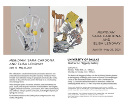 Very excited for this exhibit opening at the beautiful Haggerty Gallery, Meridian: Sara Cardona and Elisa Lendvay is on view from April 19 - May 25, 2021. See udallas.edu/gallery for more details and opening hours   --  Beatrice M. Haggerty Gallery University of Dallas